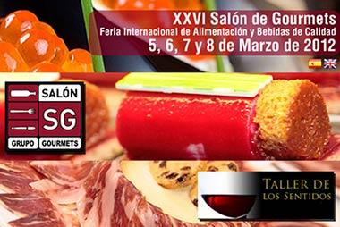 XXVI Salón de Gourmets 2012