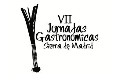 "VII Jornadas Gastronómicas Sierra de Madrid ""Madrid Sabe"""