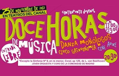 12 horas de música, teatro, cine, danza y circo en Los Teatros del Canal