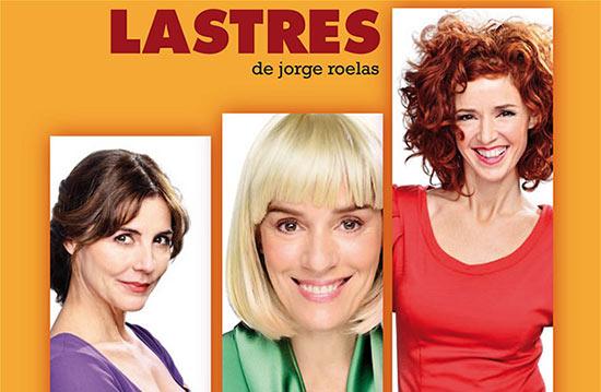 Sorteamos 38 entradas dobles para «LASTRES» en el Teatro Bellas Artes