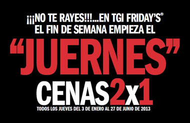 """JUERNES"" Cenas 2X1 en Friday's hasta el 27 de junio 2013"