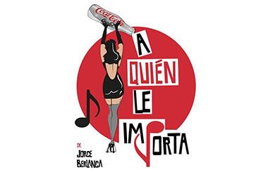 """Musical """"A quién le importa"""" de Jorge Berlanga en el Teatro Arlequín de Madrid"""