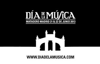 Festival Día de la Música 2013, el 21 y 22 de junio en Matadero Madrid