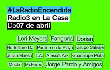 11 horas de música en directo gratis desde #LaRadioEncendida con Radio 3
