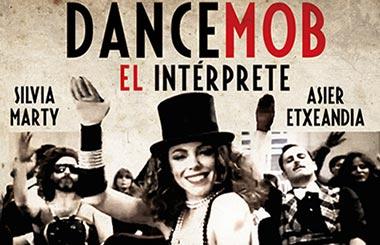 #DancemobElintérprete con Asier Etxeandía el 1 de mayo en La Latina