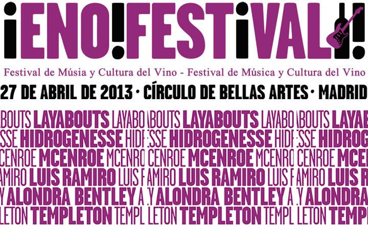 EnoFestival 2013. Música y vino en el Círculo de Bellas Artes el sábado 27 de abril