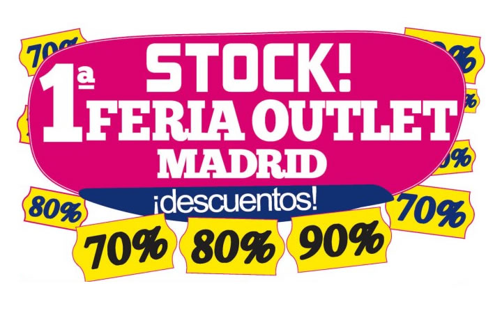 Stock! Feria Outlet Madrid