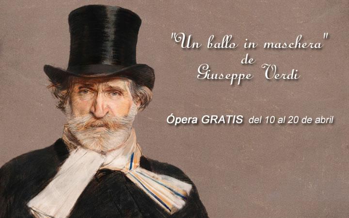 """""""Un ballo in maschera"""", Ópera gratis por el 200 aniversario del nacimiento de Verdi"""