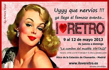Feria I Love Retro 2013, edición primavera del 9 al 12 de mayo