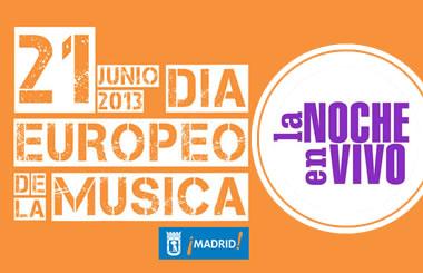 La Noche en Vivo celebra el Día Europeo de la Música 2013 con 12 conciertos gratuitos