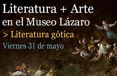 Literatura gótica + Arte en el Museo Lázaro Galdiano