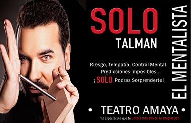 """Sorteamos 20 entradas dobles para """"SOLO Talman"""" en el Teatro Amaya"""