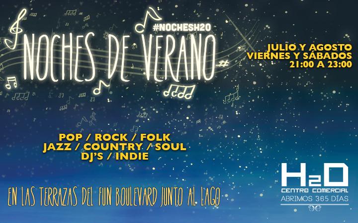 Conciertos gratuitos en las Noches de Verano del Centro Comercial H2O