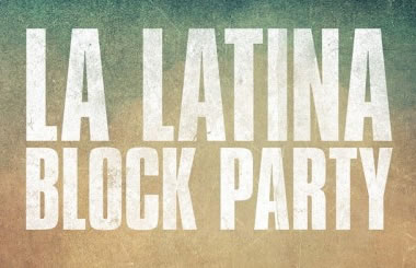LA LATINA BLOCK PARTY, en el Campo de Cebada