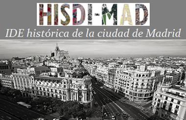 HISDI-MAD – La plataforma en internet para comparar los mapas de Madrid de los últimos 140 años