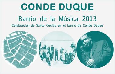 Barrio de la Música 2013. Celebración de Santa Cecilia en el barrio de Conde Duque