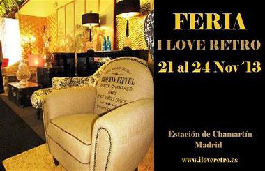 Feria I Love Retro 2013, edición otoño del 21 al 24 de noviembre