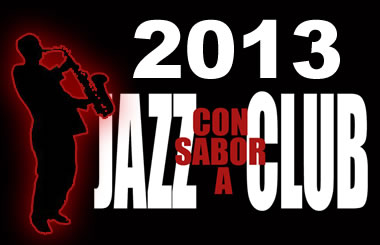 Jazz con sabor a club 2013