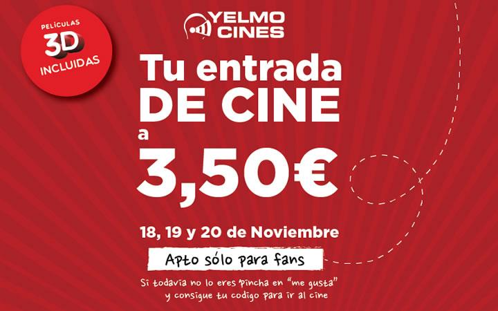 Entradas a 3,50 euros en las Salas de Yelmo Cines el 18, 19 y 20 de noviembre de 2013