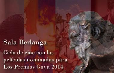 Ciclo de cine con las películas nominadas para los Premios Goya 2014