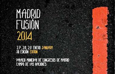 MADRID FUSIÓN 2014, del 27 al 29  de enero en el Palacio de Congresos de Madrid