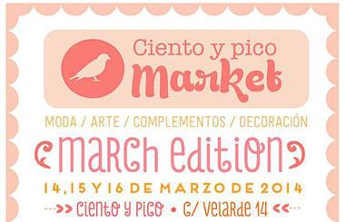 Ciento y Pico Market del 14 al 16 de marzo 2014