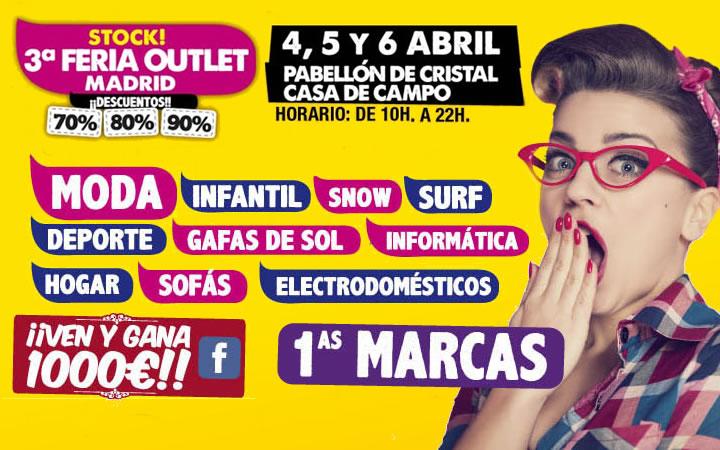 3ª STOCK FERIA OUTLET MADRID en la Casa de Campo, del 4 al 6 de abril de 2014