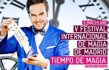 V Festival de Magia Internacional de Madrid en el Circo Price