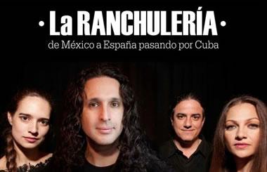 """Concierto RANCHULERÍA: «Flamenco por rancheras"""" con entrada gratuita"""