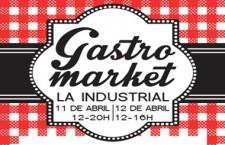 Gastromarket de La Industrial, del 11 al 12 de abril 2015