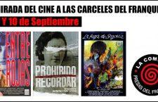 Ciclo de cine sobre las Cárceles del Franquismo en La Neomudéjar