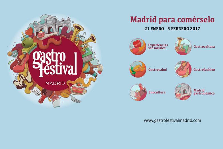 GASTROFESTIVAL Madrid 2017, del 21 de enero al 5 de febrero
