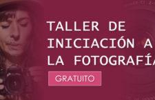 Sal del modo automático con este Taller básico gratuito de iniciación a la fotografía