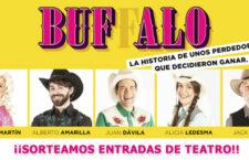 """Sorteamos entradas para """"Buffalo"""" en el Teatro Lara"""