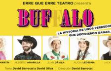 """""""BUFFALO"""" en el Teatro Lara"""
