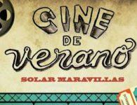Programación Cine de Verano Solar Maravillas 2018