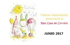 """""""Teatralia al Sol"""", talleres y espectáculos gratuitos en la Real Casa de Correos"""