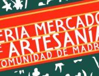 Feria Mercado de Artesanía de la Comunidad de Madrid 2019