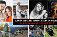 Especial Semana Santa: Qué hacer en Madrid del 23 de marzo al 1 de abril de 2018