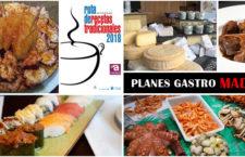 Planes Gastronómicos en Madrid para chuparte los dedos. Abril y Mayo 2018