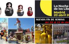 Qué hacer en Madrid del 20 al 22 de abril de 2018