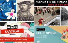 Qué hacer en Madrid del 6 al 8 de abril de 2018