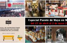 Especial Puente de Mayo: Qué hacer en Madrid del 27 de abril al 2 de mayo 2018