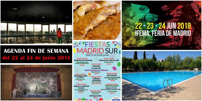 Qué hacer en Madrid del 22 al 24 de junio 2018