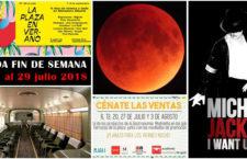 Qué hacer en Madrid del 27 al 29 de julio 2018