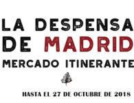 LA DESPENSA DE MADRID 2018, mercado itinerante de los Alimentos de Madrid