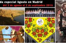 Especial Agosto en Madrid: Qué hacer del 3 de agosto al 2 de septiembre 2018