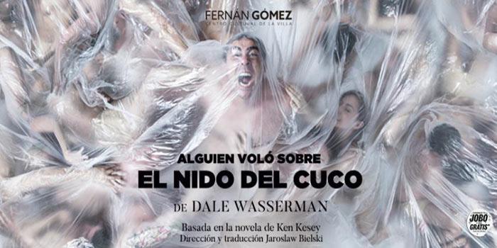 """""""Alguien voló sobre el nido del cuco"""" en el Teatro Fernán Gómez"""