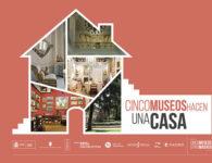 Cinco Museos hacen una casa, visitas guiadas gratuitas a museos de Madrid 2018