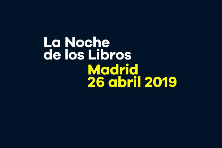 La Noche de los Libros Madrid 2019